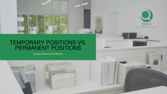 Temporary Positions vs. Permanent Positions